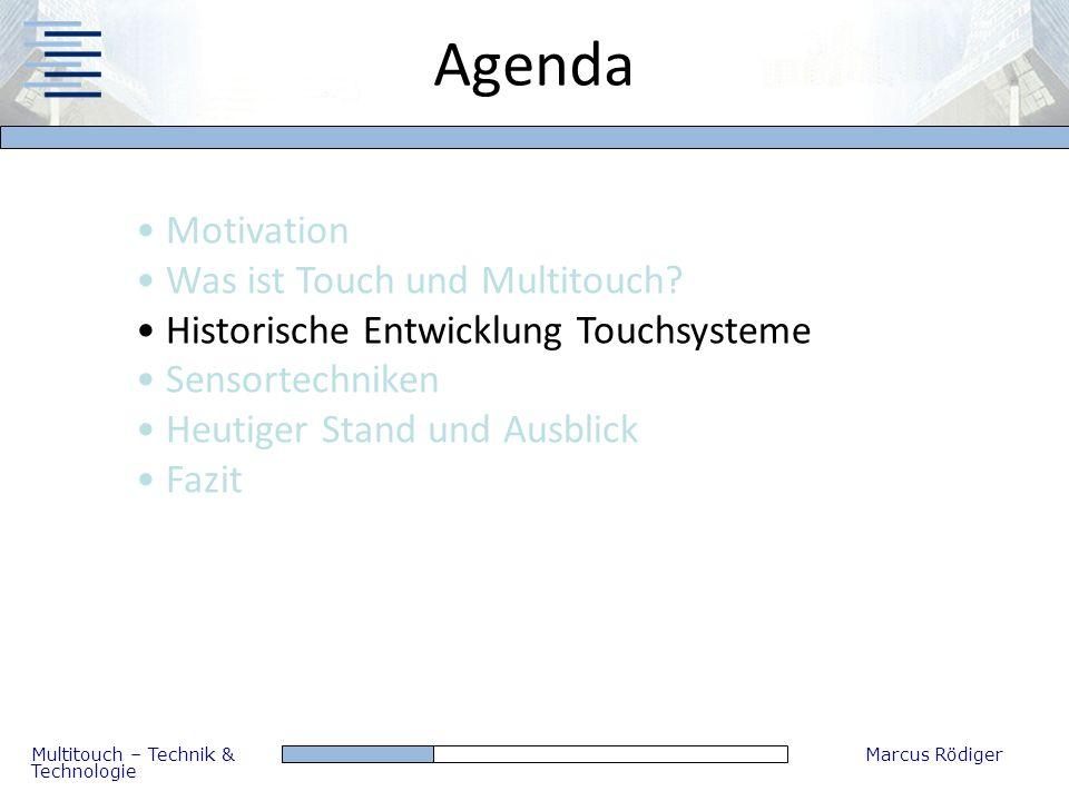 Agenda Motivation Was ist Touch und Multitouch