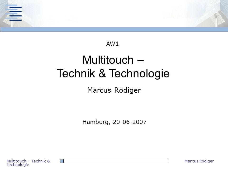 Multitouch – Technik & Technologie