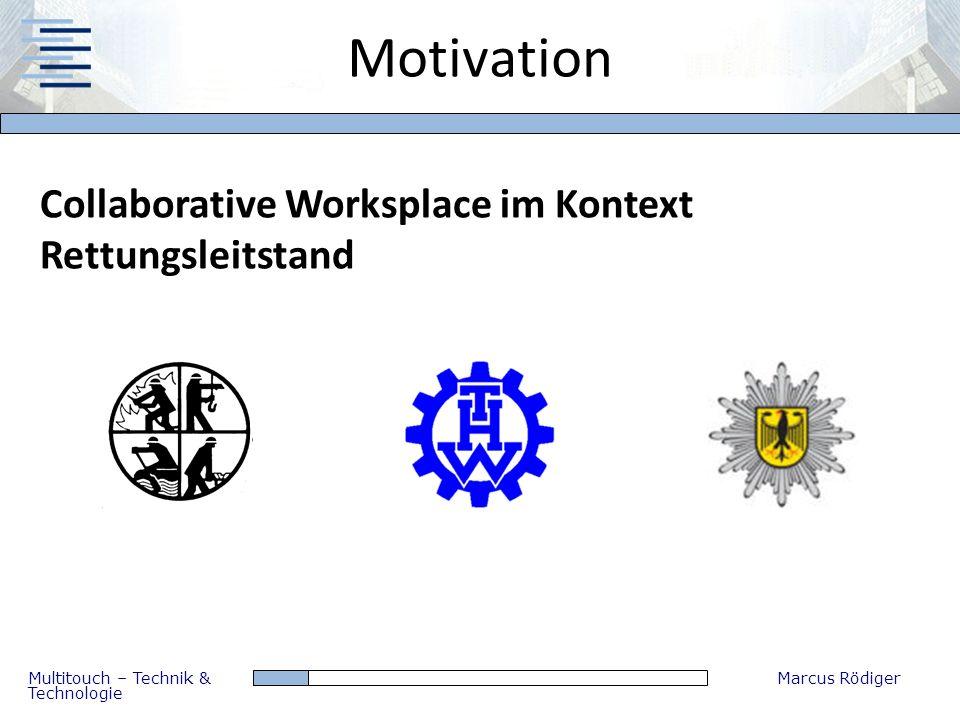 Motivation Collaborative Worksplace im Kontext Rettungsleitstand