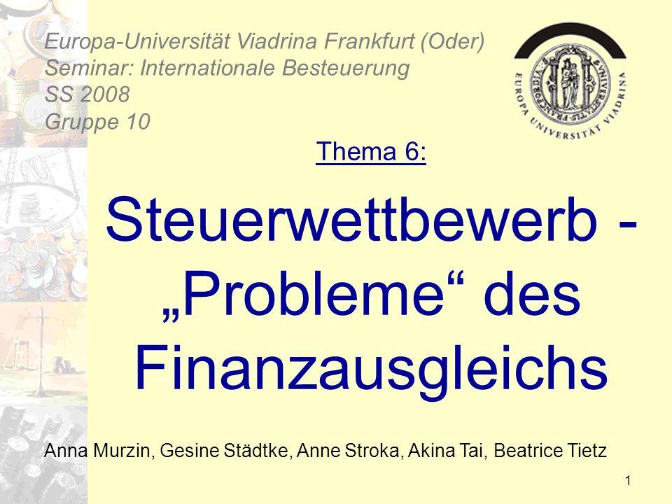 """Thema 6: Steuerwettbewerb - """"Probleme des Finanzausgleichs"""