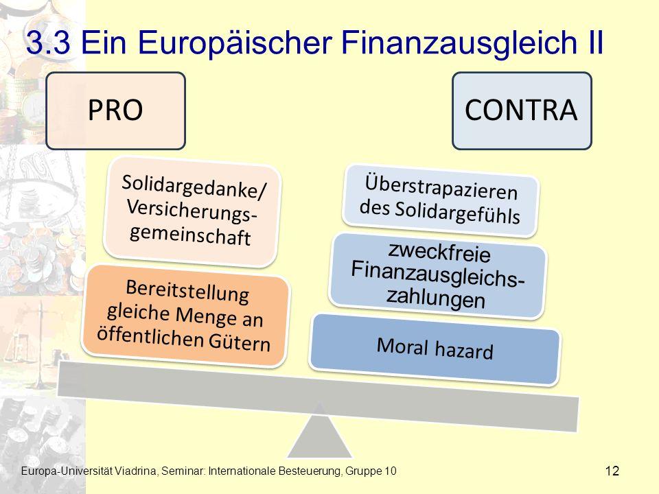 3.3 Ein Europäischer Finanzausgleich II