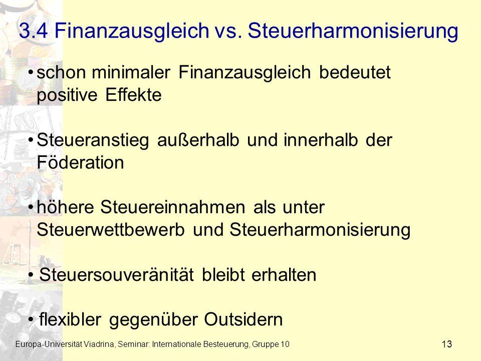3.4 Finanzausgleich vs. Steuerharmonisierung