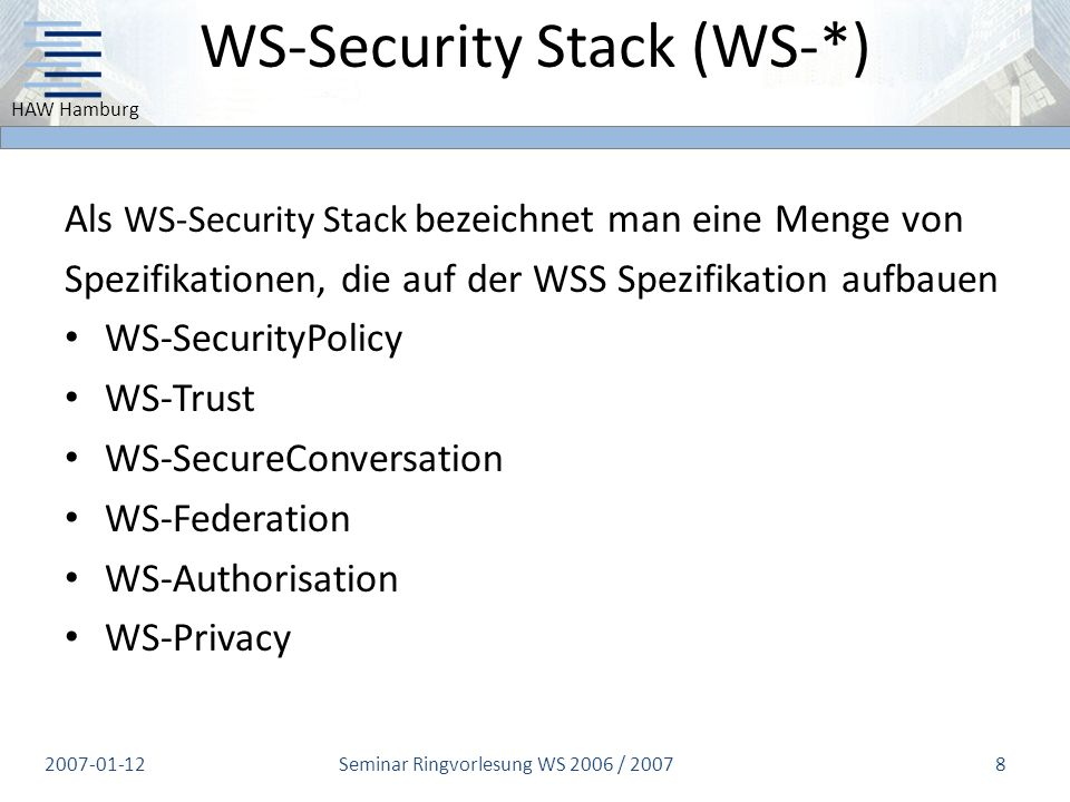 WS-Security Stack (WS-*)