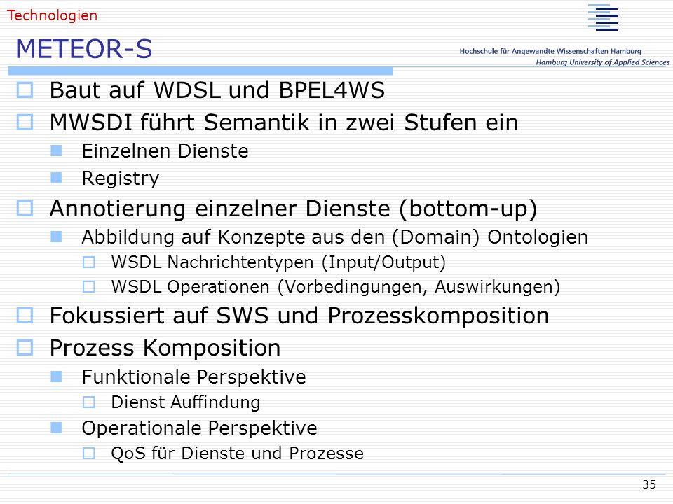 METEOR-S Baut auf WDSL und BPEL4WS