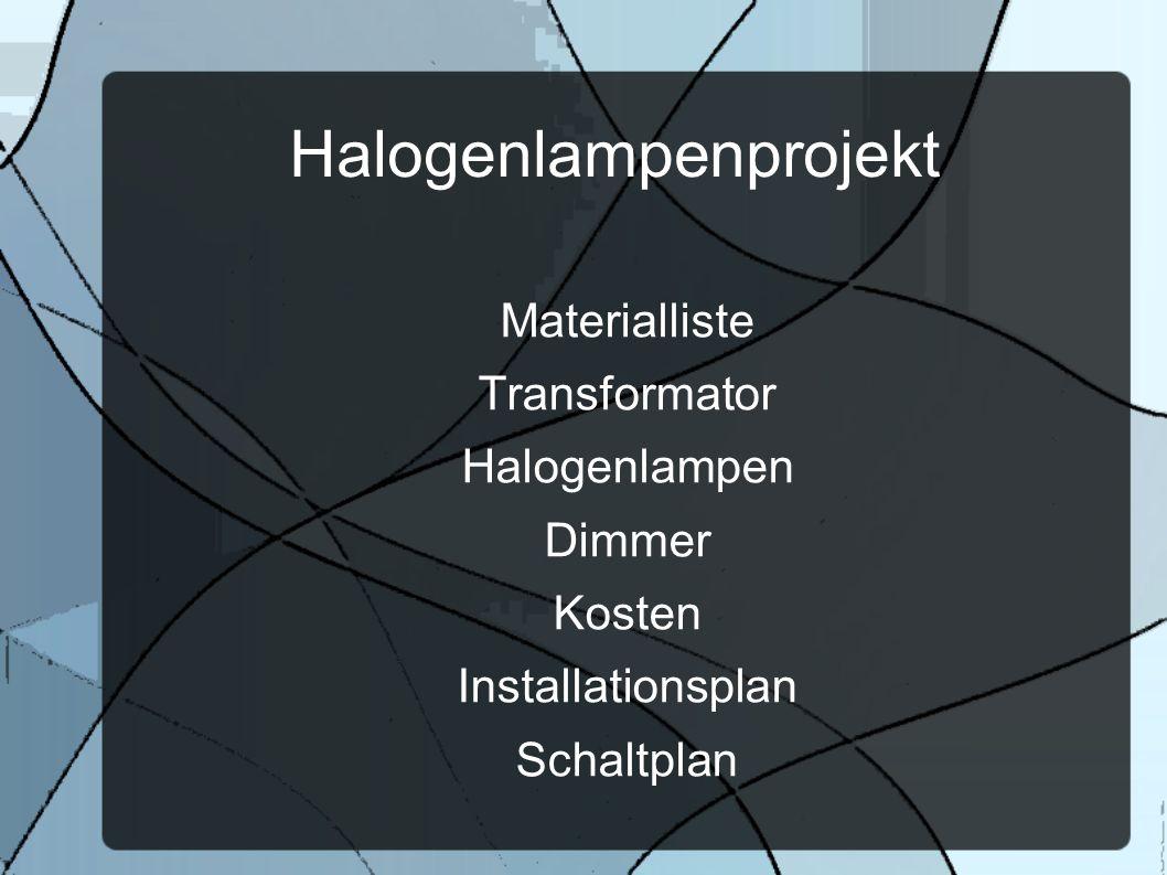 Halogenlampenprojekt