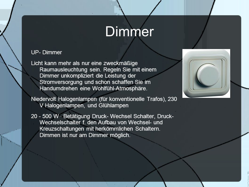 Dimmer UP- Dimmer.