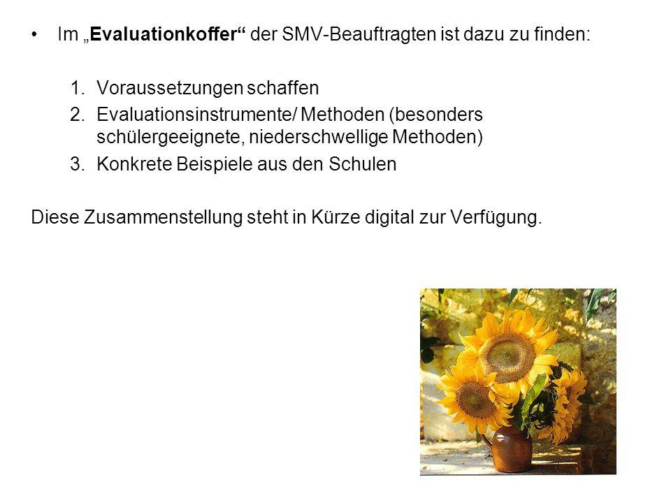 """Im """"Evaluationkoffer der SMV-Beauftragten ist dazu zu finden:"""