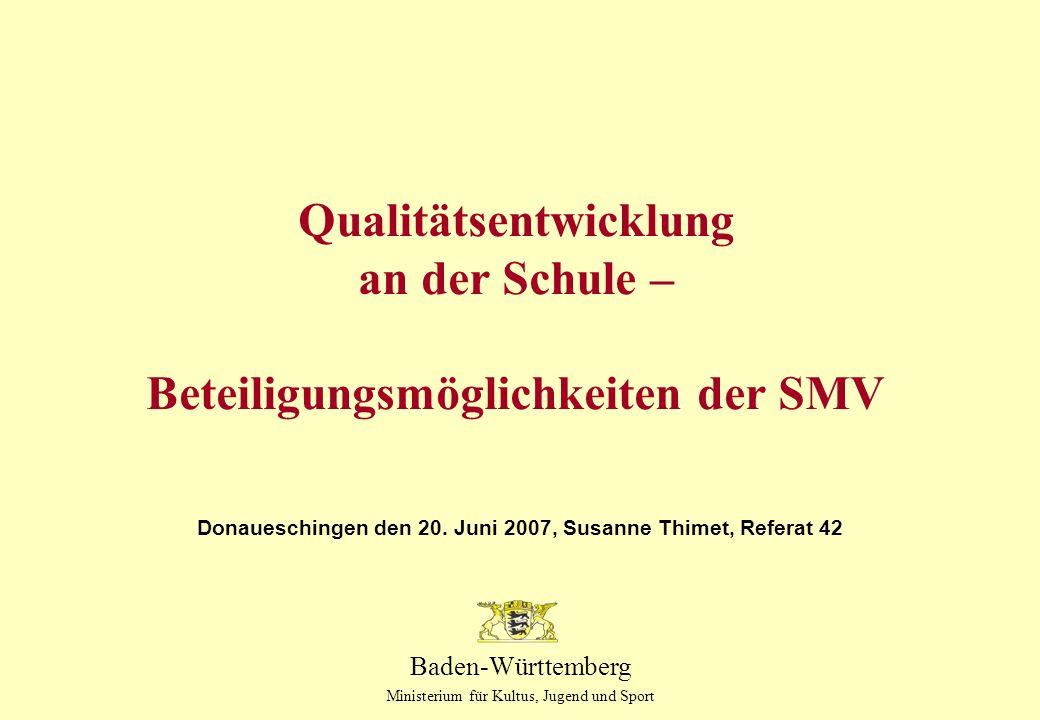 Qualitätsentwicklung an der Schule – Beteiligungsmöglichkeiten der SMV