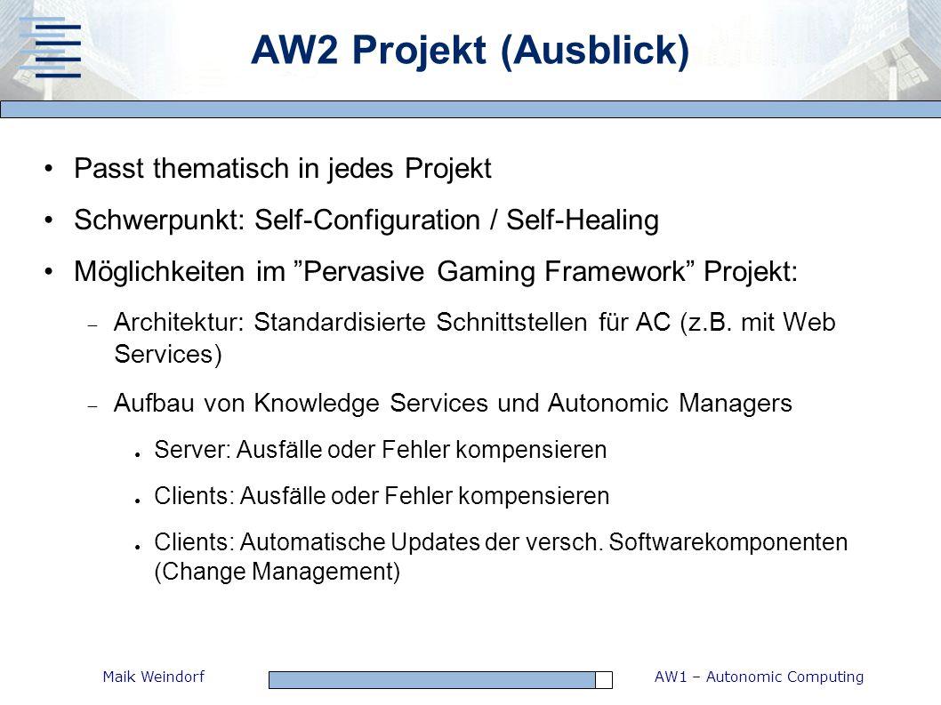 AW2 Projekt (Ausblick) Passt thematisch in jedes Projekt