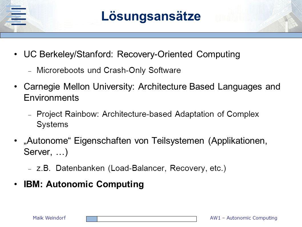 Lösungsansätze UC Berkeley/Stanford: Recovery-Oriented Computing