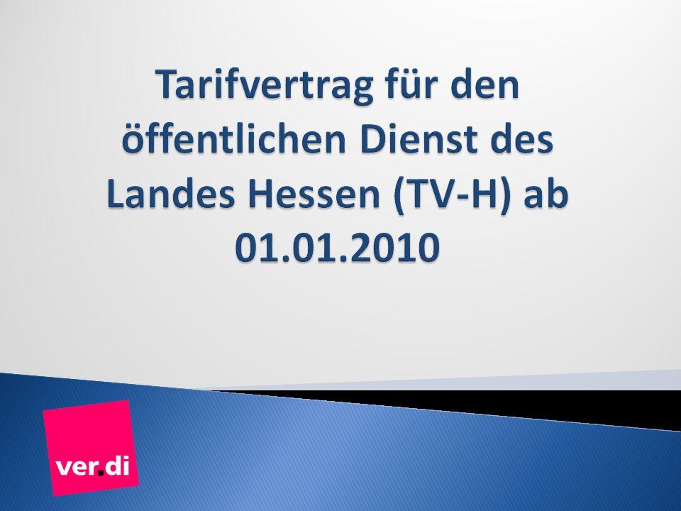 Tarifvertrag für den öffentlichen Dienst des Landes Hessen (TV-H) ab 01.01.2010