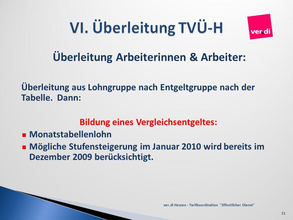 VI. Überleitung TVÜ-H Überleitung Arbeiterinnen & Arbeiter: