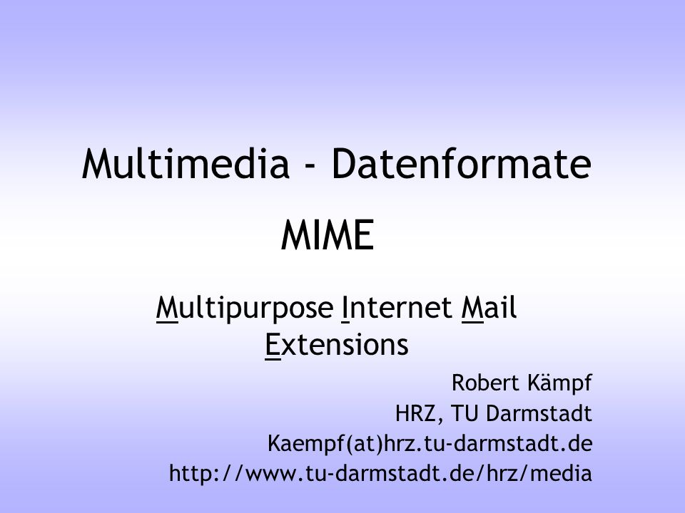 Multimedia - Datenformate
