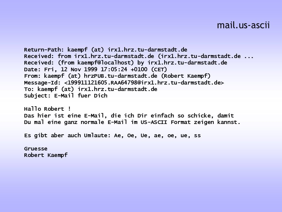 mail.us-ascii Return-Path: kaempf (at) irx1.hrz.tu-darmstadt.de