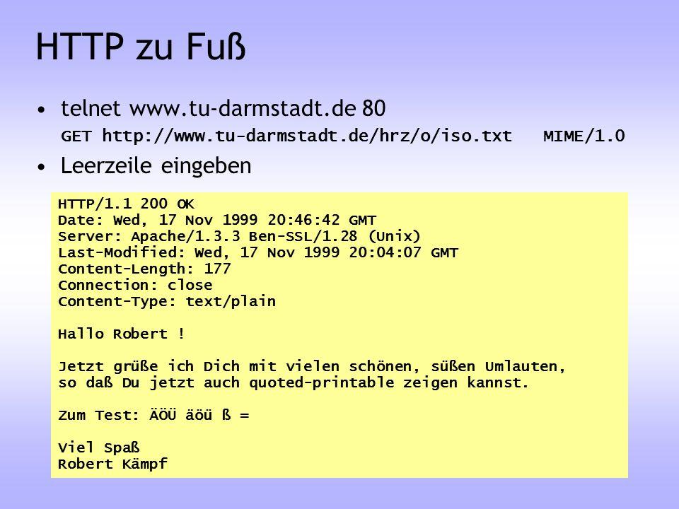 HTTP zu Fuß telnet www.tu-darmstadt.de 80 Leerzeile eingeben