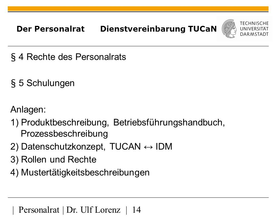 Der Personalrat Dienstvereinbarung TUCaN