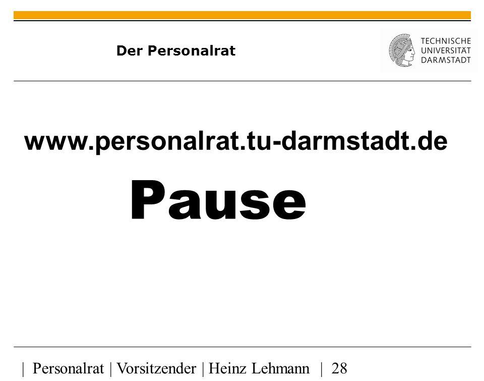 Pause www.personalrat.tu-darmstadt.de