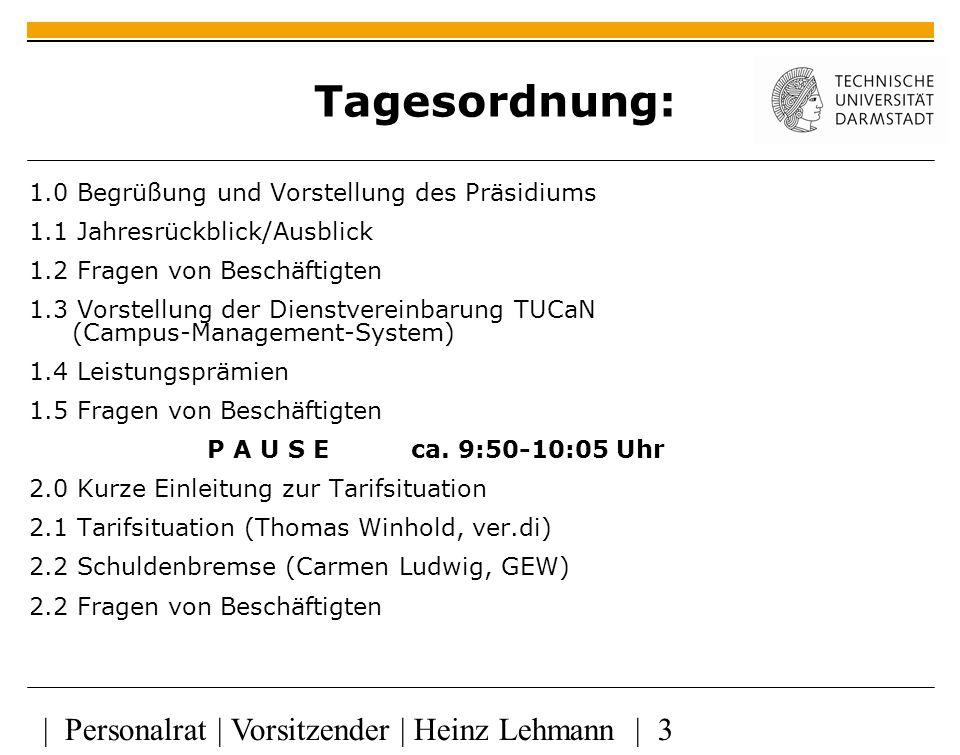 Tagesordnung: | Personalrat | Vorsitzender | Heinz Lehmann | 3
