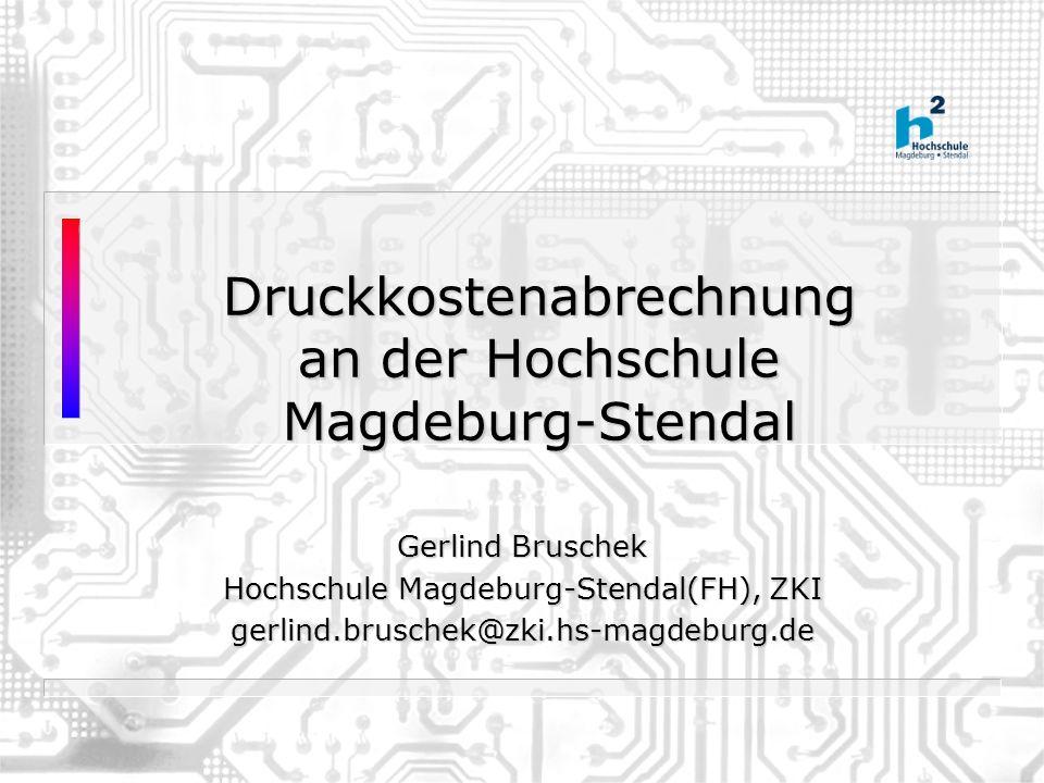 Druckkostenabrechnung an der Hochschule Magdeburg-Stendal
