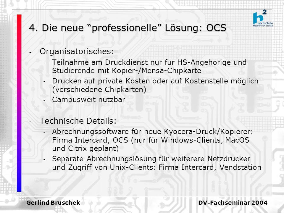 4. Die neue professionelle Lösung: OCS