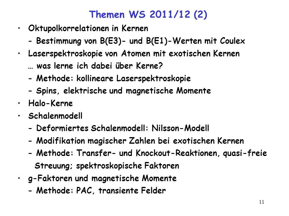 Themen WS 2011/12 (2) Oktupolkorrelationen in Kernen