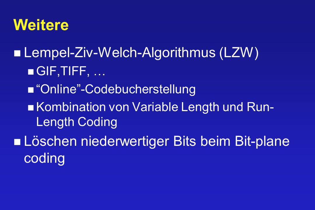 Weitere Lempel-Ziv-Welch-Algorithmus (LZW)