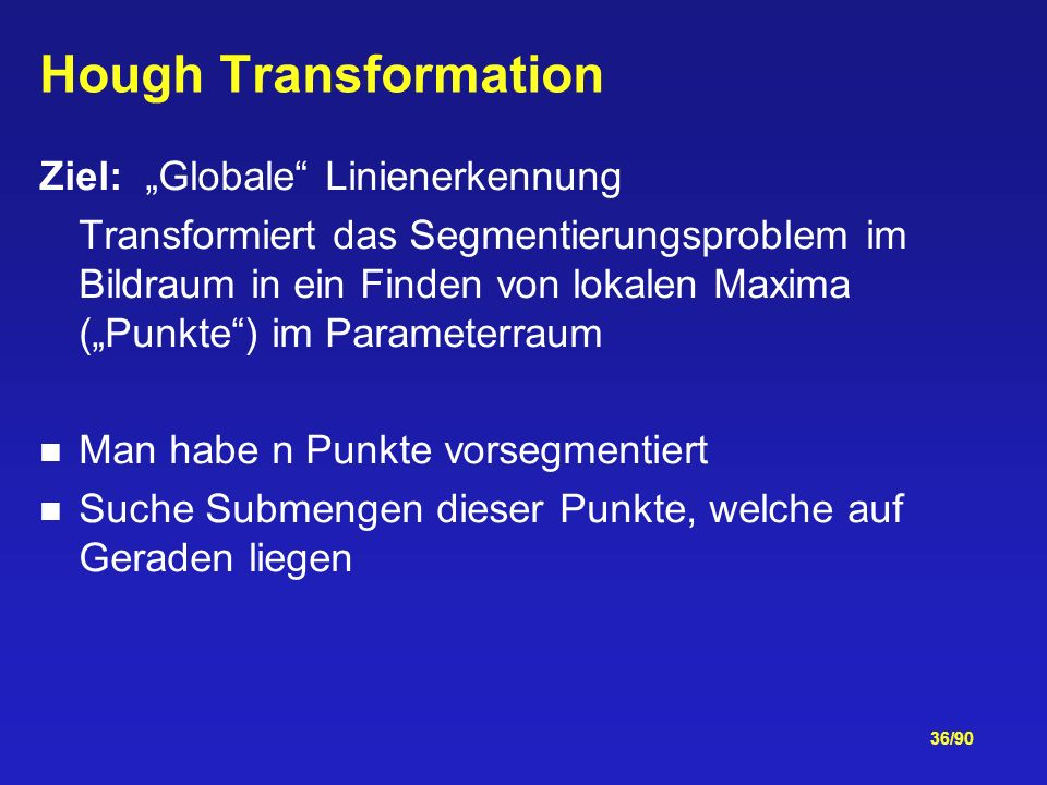 """Hough Transformation Ziel: """"Globale Linienerkennung"""