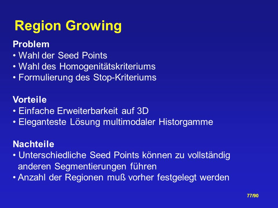 Region Growing Problem Wahl der Seed Points
