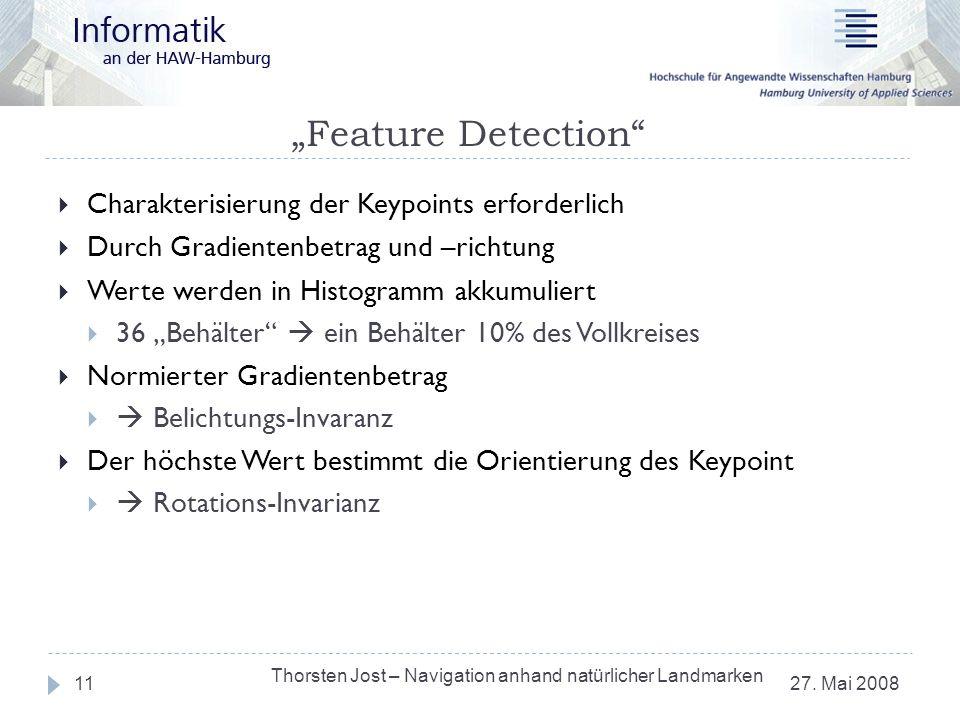 """""""Feature Detection Charakterisierung der Keypoints erforderlich"""