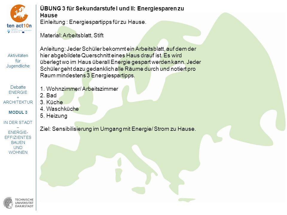 ÜBUNG 3 für Sekundarstufe I und II: Energiesparen zu Hause