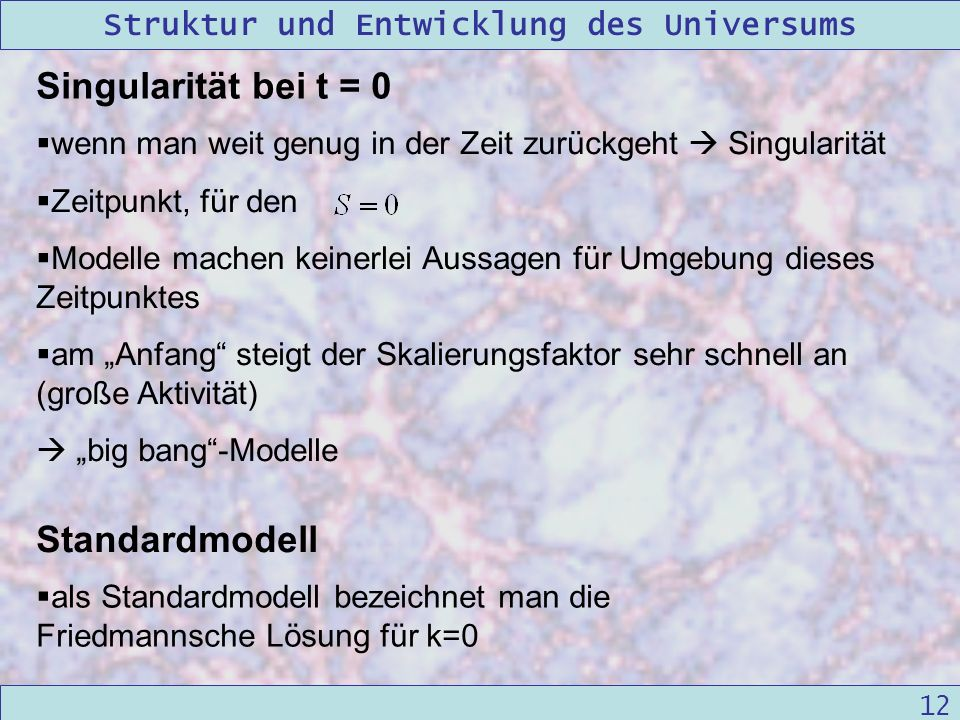 Singularität bei t = 0 Standardmodell