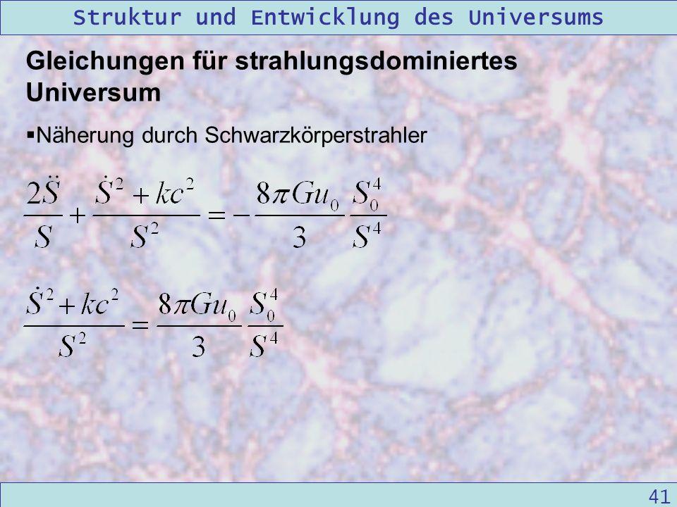Gleichungen für strahlungsdominiertes Universum