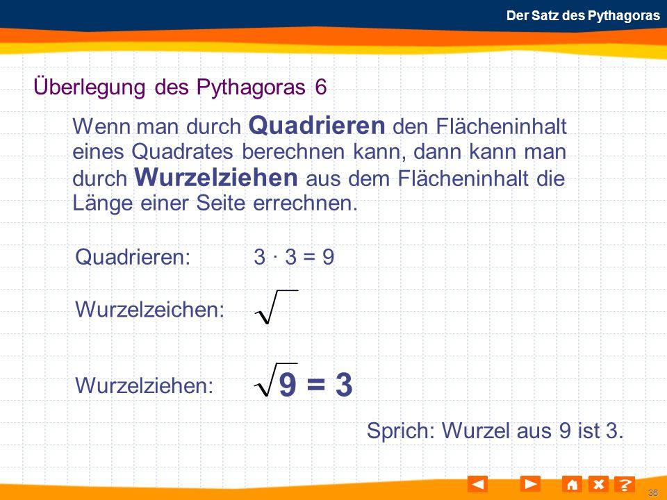Überlegung des Pythagoras 6