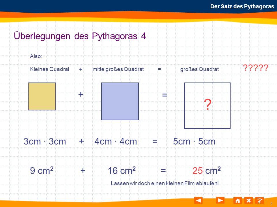 Überlegungen des Pythagoras 4