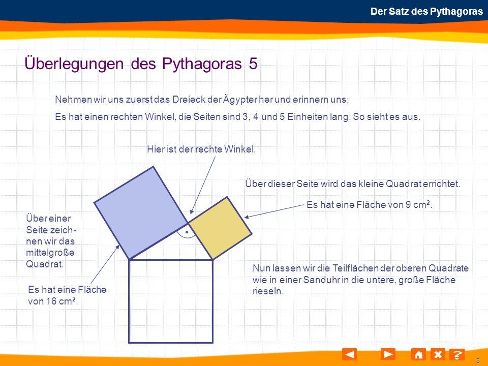 Überlegungen des Pythagoras 5