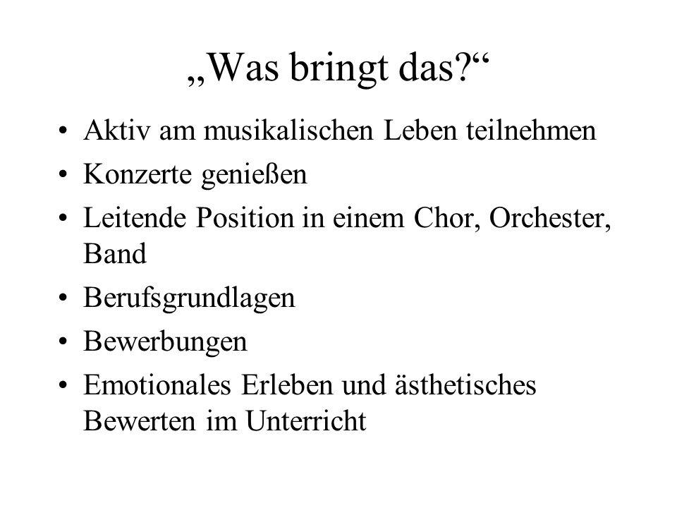 """""""Was bringt das Aktiv am musikalischen Leben teilnehmen"""