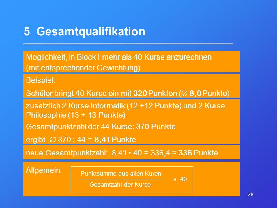 5 Gesamtqualifikation _________________________________
