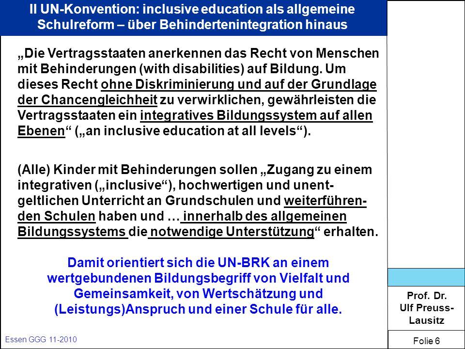 II UN-Konvention: inclusive education als allgemeine Schulreform – über Behindertenintegration hinaus