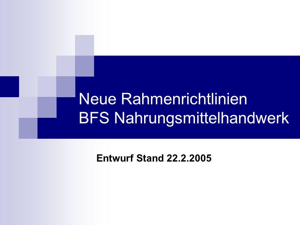 Neue Rahmenrichtlinien BFS Nahrungsmittelhandwerk