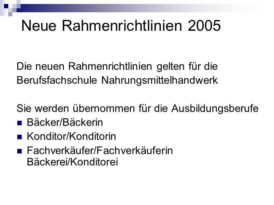 Neue Rahmenrichtlinien 2005