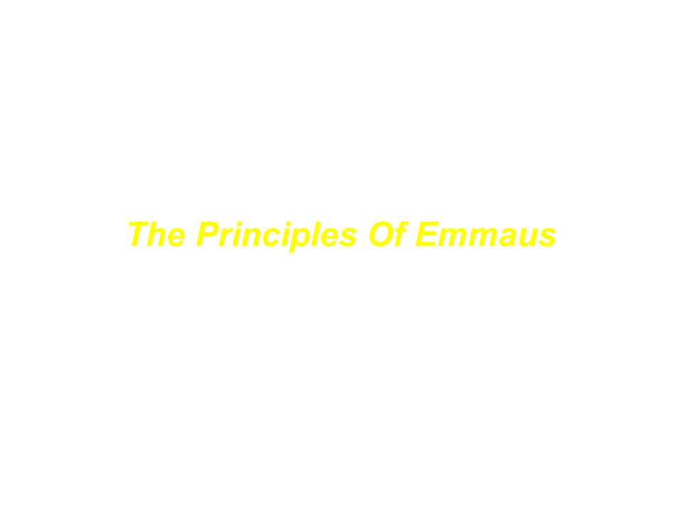 Die Grundgedanken von Emmaus The Principles Of Emmaus
