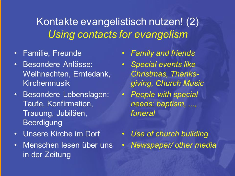 Kontakte evangelistisch nutzen! (2) Using contacts for evangelism