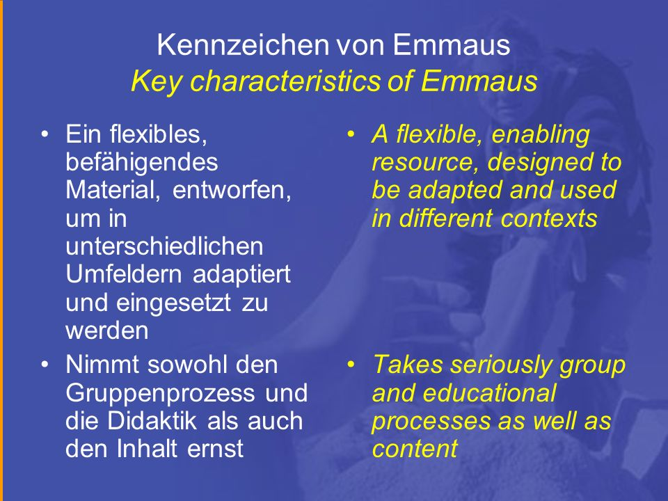 Kennzeichen von Emmaus Key characteristics of Emmaus