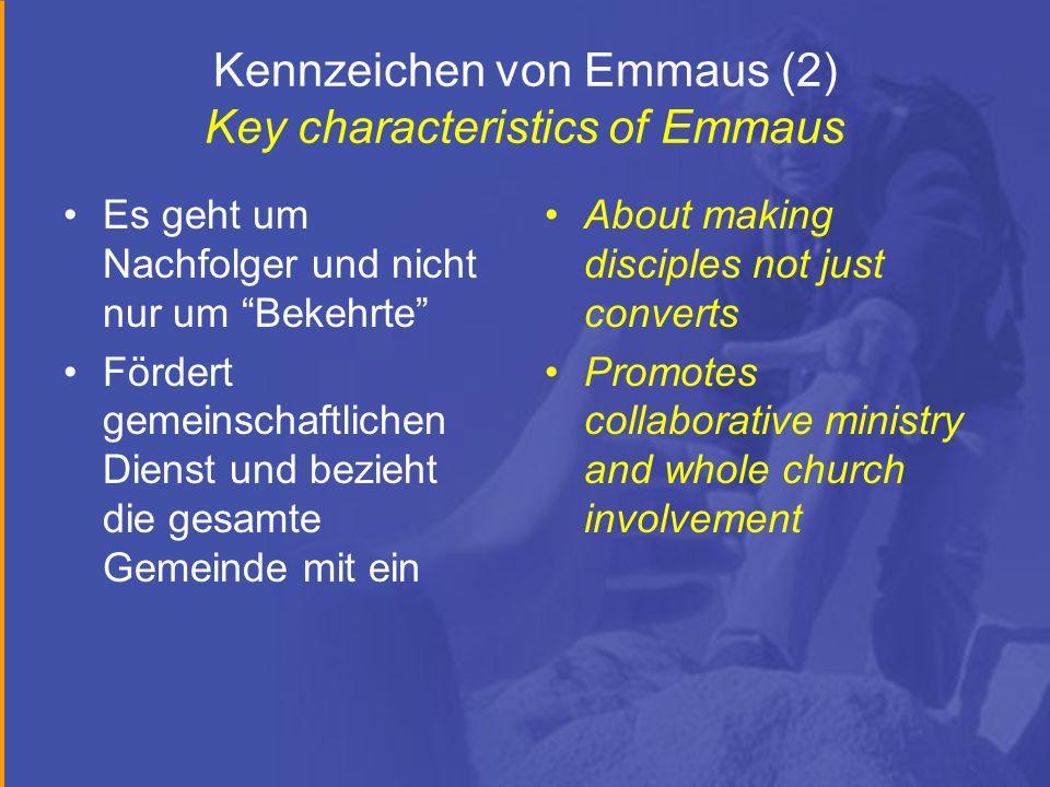 Kennzeichen von Emmaus (2) Key characteristics of Emmaus