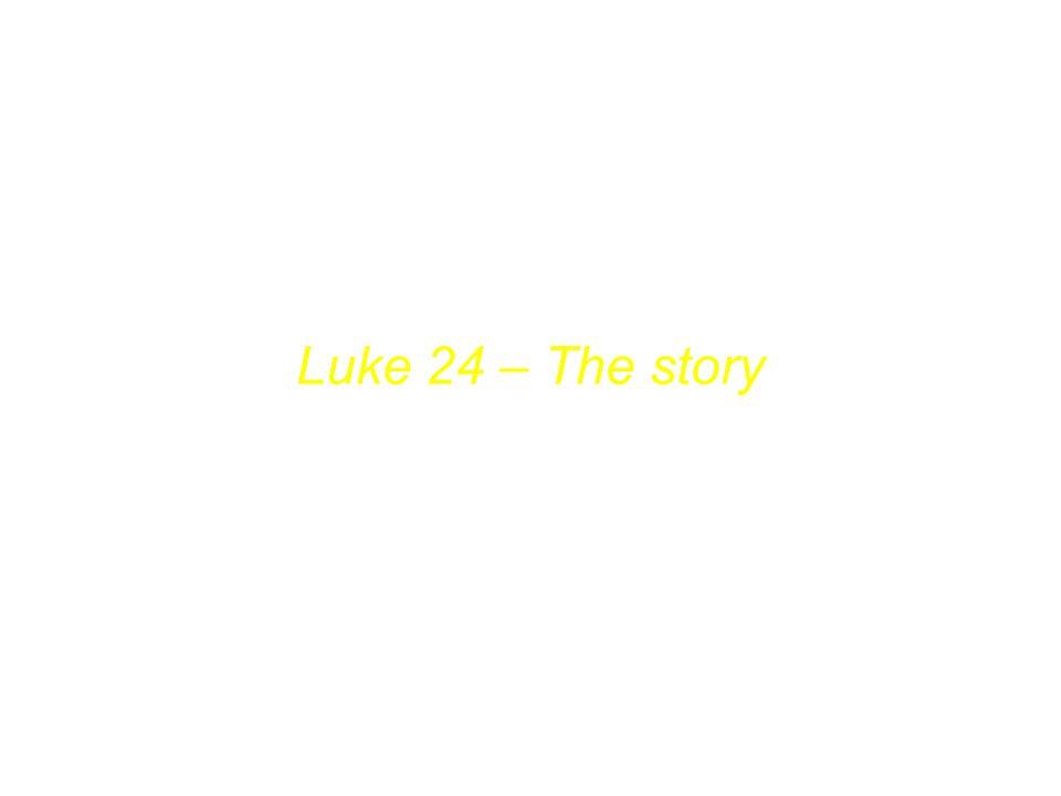 Lukas 24 – Die Geschichte Luke 24 – The story