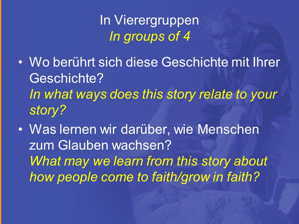 In Vierergruppen In groups of 4