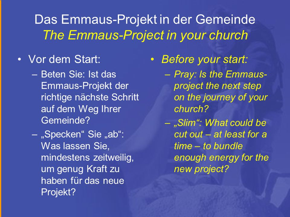 Das Emmaus-Projekt in der Gemeinde The Emmaus-Project in your church