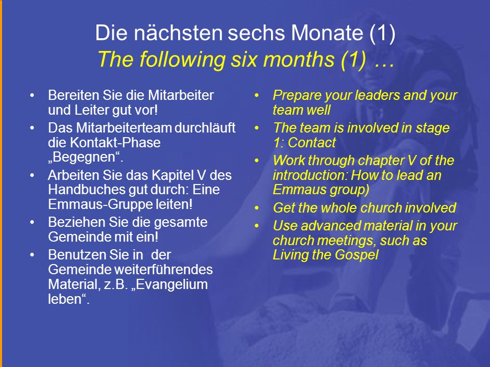 Die nächsten sechs Monate (1) The following six months (1) …