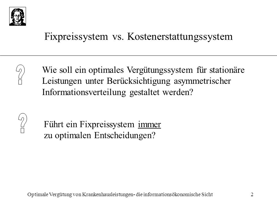 Fixpreissystem vs. Kostenerstattungssystem