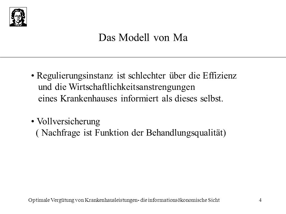 Das Modell von Ma • Regulierungsinstanz ist schlechter über die Effizienz. und die Wirtschaftlichkeitsanstrengungen.